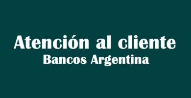 Atención al cliente Banco Argentina