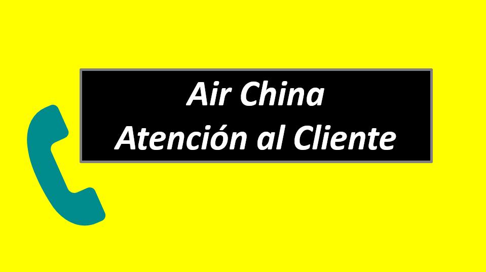 Air China Atención al Cliente