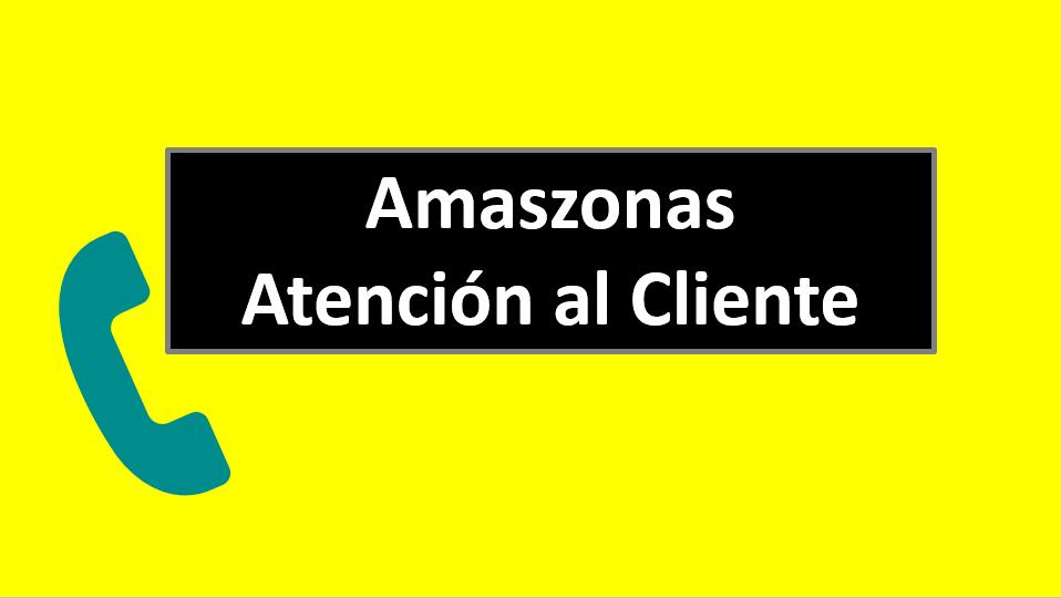 Amaszonas Atención al Cliente