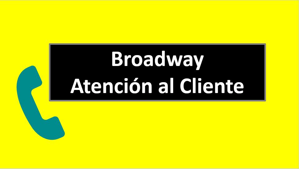 Broadway Atención al Cliente
