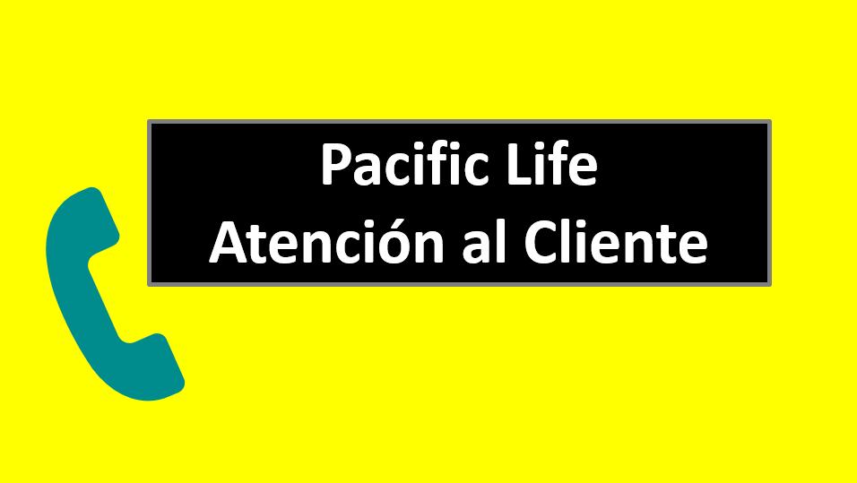 Pacific Life Atención al Cliente
