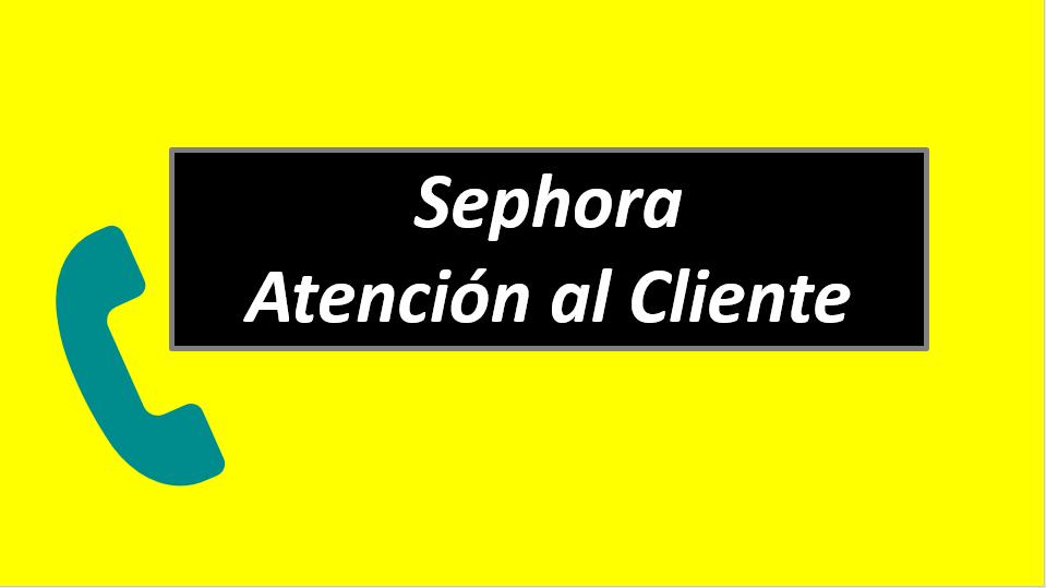 Sephora Atención al Cliente
