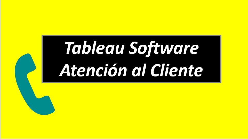 Tableau Software Atención al Cliente