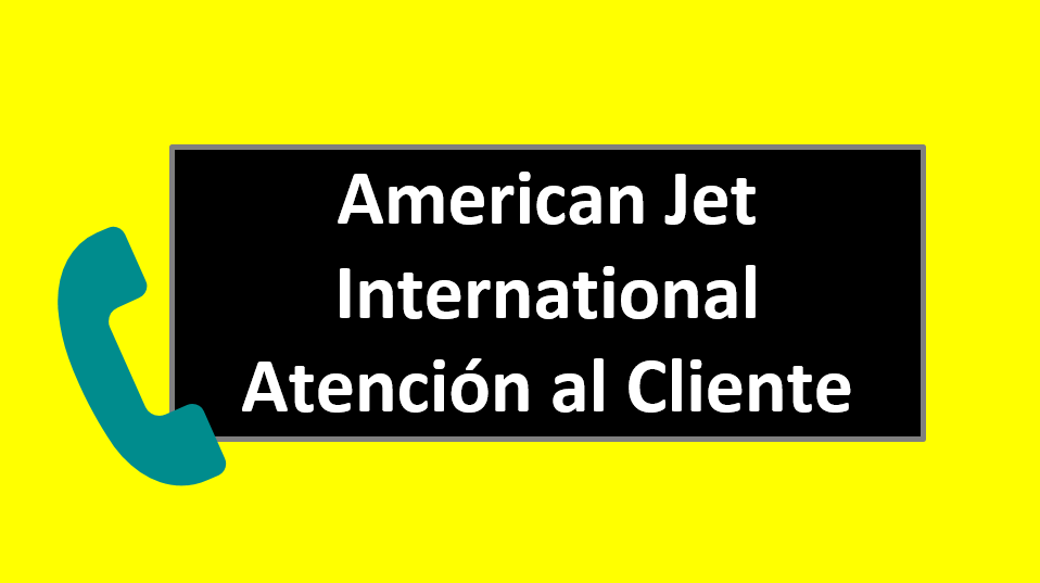 American Jet International Atención al Cliente