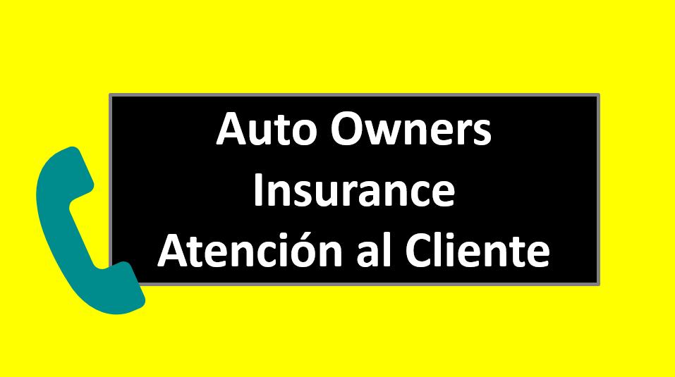 Telefonos Auto Owners Insurance Atención al Cliente