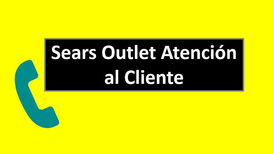 Sears Outlet Atención al Cliente