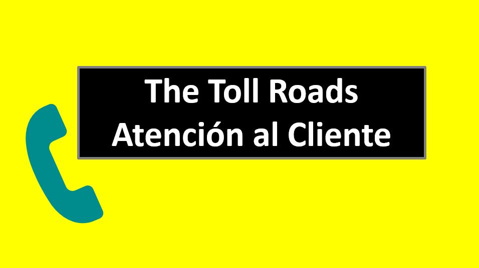 The Toll Roads Atención al Cliente